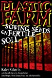 Plastic Farm: Sowing Seeds on Fertile Soil TPB