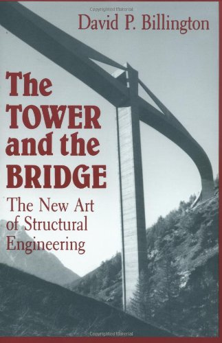 The Tower and the Bridge: The New Art of Structural...