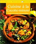 La Cuisine � la cocotte minute