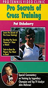 Pro Tennis Video Clinic:Cross Training [VHS]