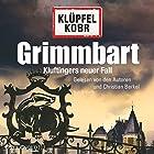 Grimmbart (Kommissar Kluftinger 8) Hörbuch von Volker Klüpfel, Michael Kobr Gesprochen von: Volker Klüpfel, Michael Kobr, Christian Berkel
