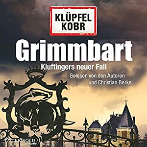 Grimmbart (Kommissar Kluftinger 8) Hörbuch