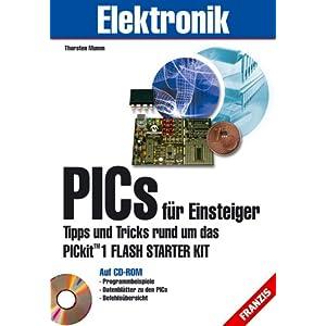 eBook Cover für  PICs f uuml r Einsteiger Tipps und Tricks rund um das PICkit 1 Flash Starter Kit