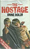 The Hostage (0416245803) by Holm, Anne