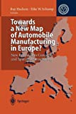 Towards a New Map of Automobile Manufacturing in Europe?: New Production Concepts and Spatial Restructuring