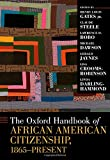 img - for The Oxford Handbook of African American Citizenship, 1865-Present (Oxford Handbooks) book / textbook / text book