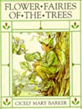 Flower Fairies of the Trees (0723237603) by Cicely Mary Barker