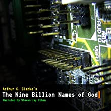 The Nine Billion Names of God Audiobook by Arthur C. Clarke Narrated by Steven Jay Cohen