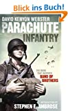 Parachute Infantry: The book that inspired Band of Brothers