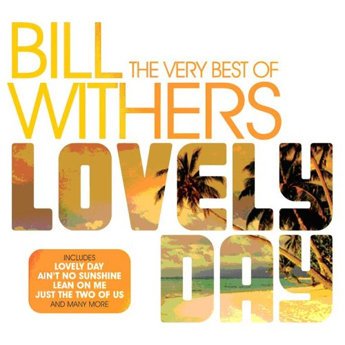 Bill Withers - Very Best of Bill Withers: Lovely Day - Zortam Music