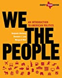 img - for We the People: An Introduction to American Politics (Eighth Texas Edition) book / textbook / text book