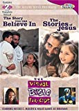 Visual Bible For Kids: The Story You Can Believe In / The Stories Of Jesus