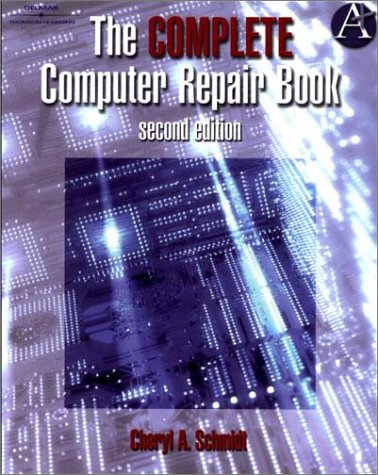 Complete Computer Repair Book (2nd Edition)