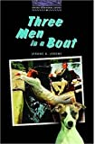 The Oxford Bookworms Library: Stage 4: 1,400 Headwords Three Men in a Boat