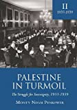 img - for Palestine in Turmoil: The Struggle for Sovereignty, 1933-1939 (Vol. II) (Israel: Society, Culture, and History) book / textbook / text book