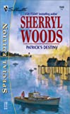 Patrick's Destiny (The Devaneys) (Silhouette Special Edition, No 1549) (0373245491) by Woods, Sherryl
