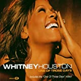 One of Those Days Whitney Houston