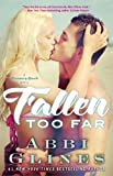 Fallen Too Far: A Rosemary Beach Novel (The Rosemary Beach Series)