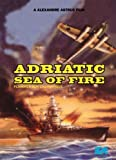 Cover art for  Adriatic Sea of Fire
