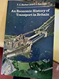 img - for An Economic History of Transport in Britain book / textbook / text book