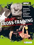 100 % Cross-Training - Guide des mouv...
