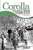 Corolla Walking Tour & Guide Book