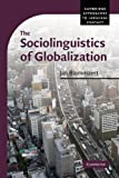 img - for The Sociolinguistics of Globalization (Cambridge Approaches to Language Contact) by Blommaert, Professor Dr Jan (2010) Paperback book / textbook / text book