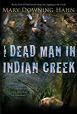 The Dead Man in Indian Creek [Paperback]