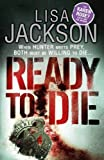 Ready to Die: Montana series, book 5 (Montana Mysteries)