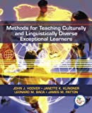 Methods for Teaching  Culturally and Linguistically Diverse Exceptional Learners