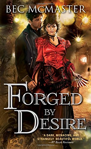 Forged by Desire (London Steampunk) (Bec Inc compare prices)