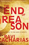 End Of Reason: A Response To The New...