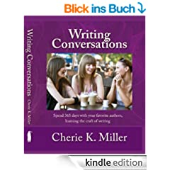 Writing Conversations: Spend 365 Days with Your Favorite Authors Learning the Craft of Writing (English Edition)