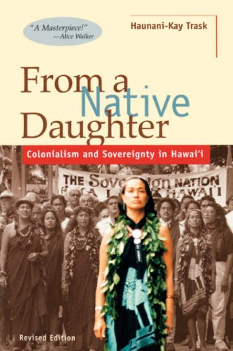 From a Native Daughter: Colonialism and Sovereignty in...