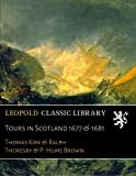 img - for Tours in Scotland 1677 & 1681 book / textbook / text book