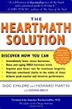 The HeartMath Solution: The Institute of HeartMath's Revolutionary Program for Engaging the Power of the Heart's Intelligence