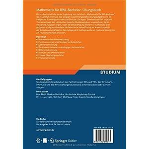 Mathematik für BWL-Bachelor: Übungsbuch (Studienbücher Wirtschaftsmathematik)