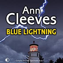 Blue Lightning Audiobook by Ann Cleeves Narrated by Gordon Griffin