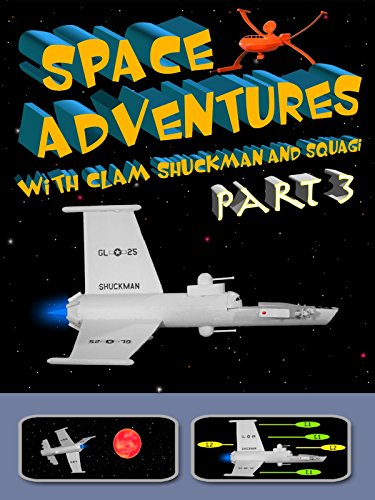 Space Adventures With Clam Shuckman Part 3