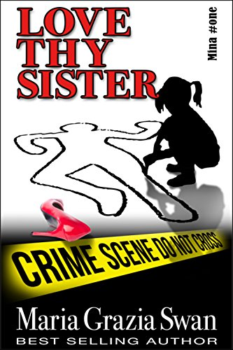 Love Thy Sister by Maria Grazia Swan ebook deal