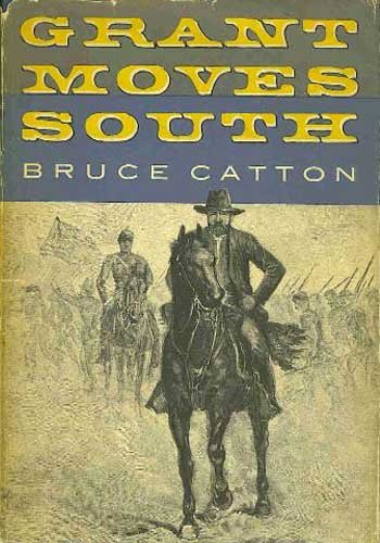 grant Moves South, Bruce Catton