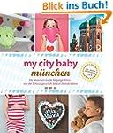 my city baby m�nchen: Der M�nchen-Gui...
