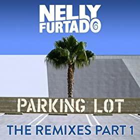 Parking Lot (The Remixes Part 1)