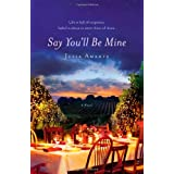 Say You'll Be Mine ~ Julia Amante