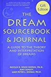img - for The dream sourcebook & journal: A guide to the theory and interpretation of dreams book / textbook / text book