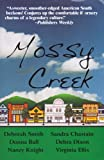 img - for Mossy Creek book / textbook / text book