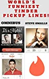 Memes: World's Funniest Tinder Pickup Lines! OMNIBUS EDITION (Memes,Tinder, Tumblr, Pinterest, Facebook)