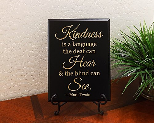 "Timber Creek Design Decorative Carved Wood Sign With Quote ""Kindness Is A Language The Deaf Can Hear And The Blind Can See. - Mark Twain"" 3D Carved 9""X12"" Black - Indoor"