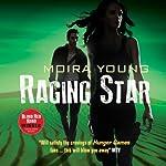 Raging Star: Dustlands Trilogy, Book 3   Moira Young