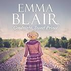Goodnight Sweet Prince Hörbuch von Emma Blair Gesprochen von: Jilly Bond